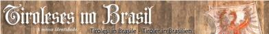 Tirolesi in Brasile - Tiroler in Brasilien