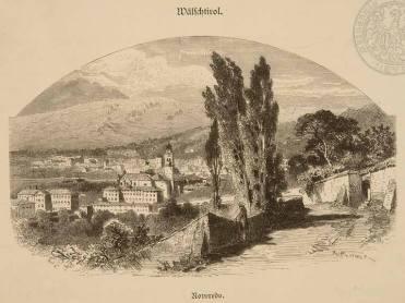 O termo alemão Wälschtirol identifica o Tirol Italiano. Na gravura, a cidade de Rovereto.