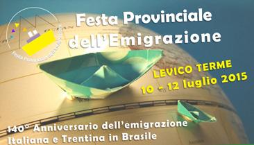 """Cartaz oficial da """"Festa provincial da imigração 2015"""", realizada anualmente na Província Autônoma de Trento."""