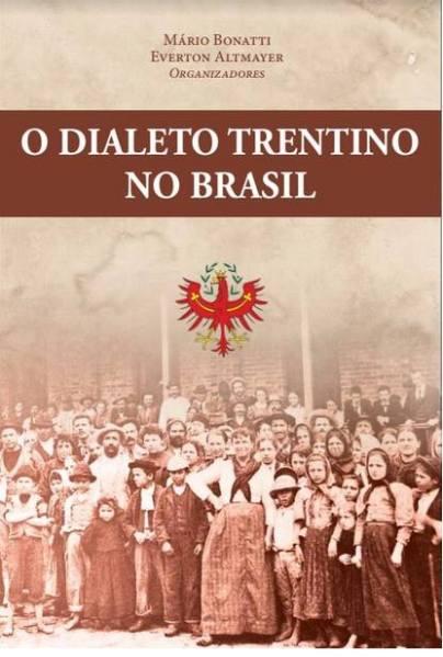 O dialeto trentino no Brasil - livro